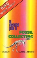 Illustrated Guide to Fossil Collecting