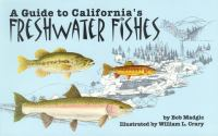 Guide to California Freshwater Fishes