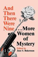 And Then There Were Nine-- More Women of Mystery