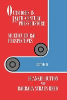 Outsiders in 19th-century Press History