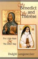 St. Benedict and St. Thérèse