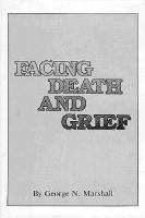 Facing Death and Grief