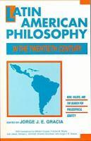 Latin American Philosophy in the Twentieth Century