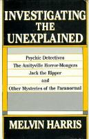 Investigating the Unexplained