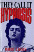 They Call It Hypnosis