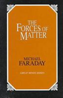 The Forces of Matter