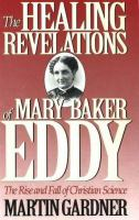 Healing Revelations of Mary Baker Eddy