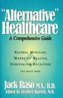 """Alternative"" Healthcare"
