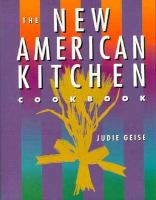 The New American Kitchen Cookbook
