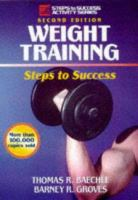 Weight Training: Steps to Success (Steps to Success Activity Series)
