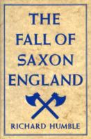 The Fall of Saxon England