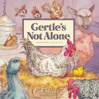 Gertie's Not Alone