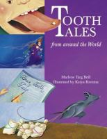 Tooth Tales From Around the World