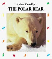 The Polar Bear, Master of the Ice