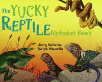 The Yucky Reptile Alphabet Book
