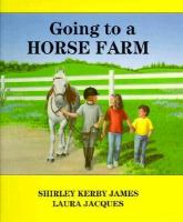 Going to A Horse Farm