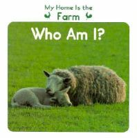 My Home Is the Farm. Who Am I?