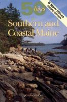 50 Hikes in Southern and Coastal Maine