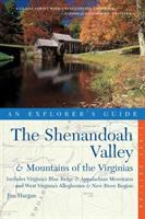 The Shenandoah Valley & the Mountains of the Virginias