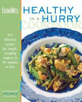 The Eating Well Healthy in A Hurry Cookbook