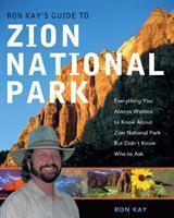 Ron Kay's Guide to Zion National Park