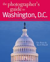 The Photographer's Guide to Washington, D.C