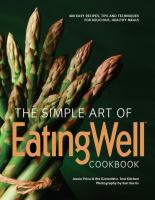 The Simple Art of Eating Well Cookbook