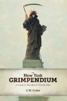 The New York Grimpendium
