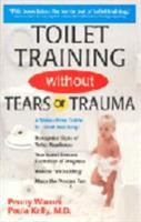 Toilet Training Without Tears or Trauma