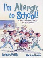 I'm Allergic to School!