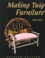 Making Twig Furniture & Household Things
