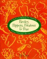 Parsley, Peppers, Potatoes & Peas