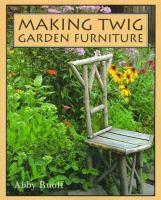 Making Twig Garden Furniture
