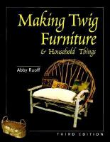 Making Twig Furniture & Household Things