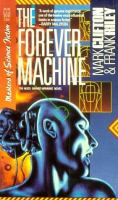 They'd Rather Be Right/The Forever Machine)