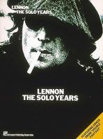 Lennon, the Solo Years