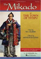 The Mikado, Or, The Town of Titipu