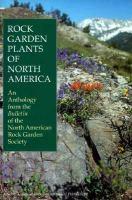 Rock Garden Plants of North America