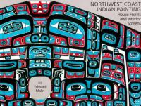 Northwest Coast Indian Painting