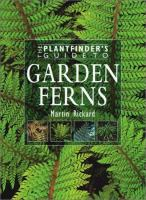 Plantfinder's Guide to Garden Ferns