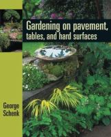 Gardening on Pavement, Tables, and Hard Surfaces