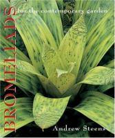 Bromeliads for the Contemporary Garden