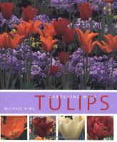 Gardening With Tulips