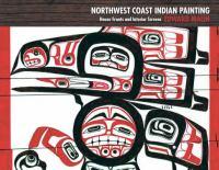 Northwest Coast Indian Painting