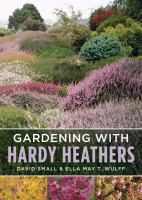 Gardening With Hardy Heathers