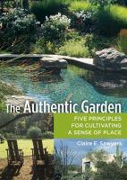 The Authentic Garden
