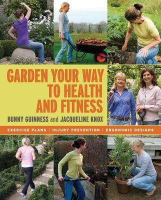Cover image for Garden your Way to Health and Fitness
