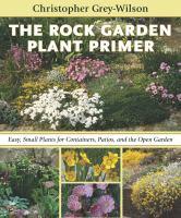 The Rock Garden Plant Primer