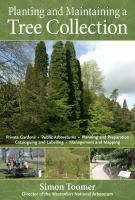 Planting and Maintaining A Tree Collection
