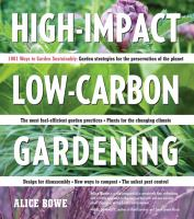cover of High-Impact, Low-Carbon Gardening: 1001 Ways to Garden Sustainably